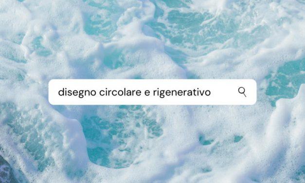 Processi rigenerativi e disegno circolare